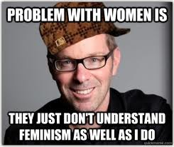 Problem with women is...